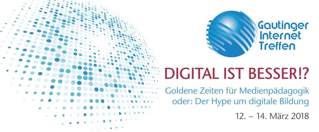 Digital ist besser!? Goldene Zeiten für Medienpädagogik, oder: Der Hype um digitale Bildung